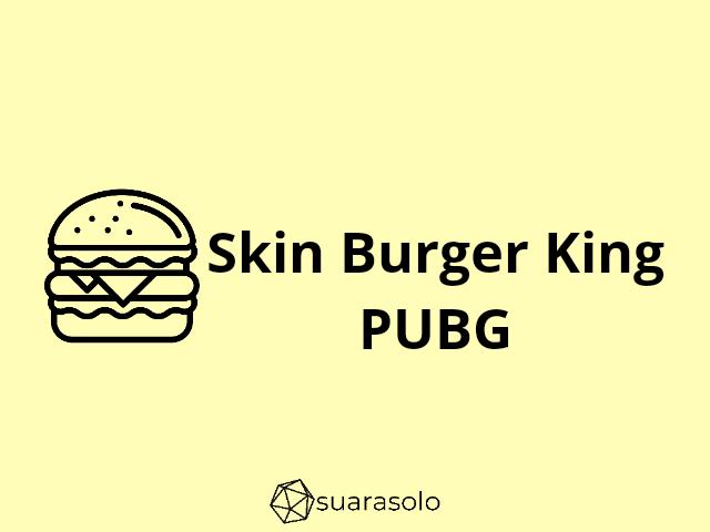 Burger King PUBG