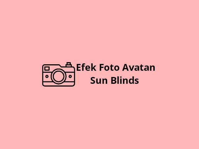 Efek Foto Avatan sun blinds
