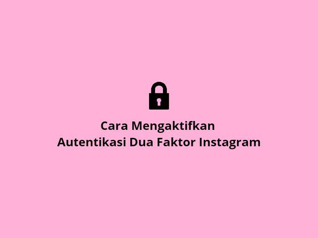 Autentikasi dua faktor instagram